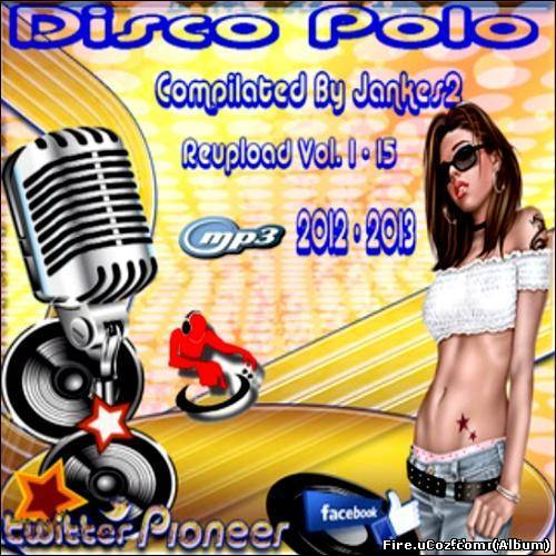 Disco Polo Reupload Vol.1 - 15 (2013)